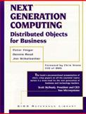 Next Generation Computing : Distributed Objects for Business, , 0132618923