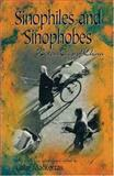 Sinophiles and Sinophobes : Western Views of China, Mackerras, Colin, 0195918924
