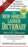 The New Horizon Ladder Dictionary of the English Language, John Robert Shaw and John R. Shaw, 0451188926
