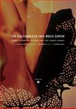 The San Francisco Tape Music Center : 1960s Counterculture and the Avant-Garde, , 0520248929