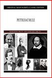 Petticoat Rule, Baroness Orczy and Emmuska Orczy, 1490388923
