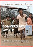 Converging World : Connecting Communities in Global Change, Pontin, John and Roderick, Ian, 1903998921