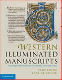 Western Illuminated Manuscripts : A Catalogue of the Collection in Cambridge University Library, Binski, Paul and Zutshi, Patrick, 052184892X