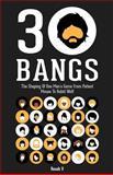30 Bangs, Roosh V, 1470198924