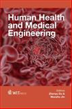 Human Health and Medical Engineering, Z. Du, 1845648927