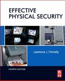 Effective Physical Security, Fennelly, Lawrence, 0124158927