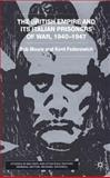 The British Empire and Its Italian Prisoners of War, 1940-1947, Moore, Bob and Fedorowich, Kent, 0333738926