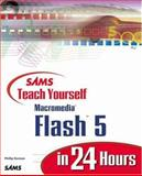 Sams Teach Yourself Macromedia Flash 5 in 24 Hours, Phillip Kerman, 067231892X