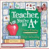 Teacher, You're an A+, Cheryl Kirking, 0736908927