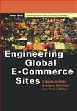 Engineering Global E-Commerce Sites : A Guide to Data Capture, Content, and Transactions, Bean, James, 1558608923