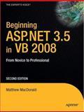 Beginning ASP. NET 3. 5 in VB 2008, Matthew MacDonald, 159059892X