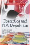 Cosmetics and FDA Regulation, Adam Garcia, 1622578929