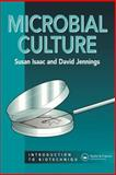 Microbial Culture, Isaacs, Stuart and Jennings, David, 1872748929