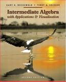 Intermediate Algebra with Applications and Visualization, Rockswold, Gary K. and Krieger, Terry A., 032115892X