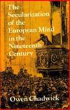 Secularization European Mind, Chadwick, 0521208920