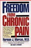 Freedom from Chronic Pain, Norman J. Marcus and Jean S. Arbeiter, 0671798928