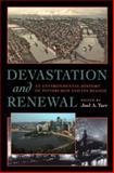Devastation and Renewal : An Environmental History of Pittsburgh and Its Region, , 0822958929