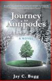 Journey to Antipodes, Jay C. Bugg, 1490808922