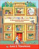 Literacy for the 21st Century : A Balanced Approach, Tompkins, Gail E., 0135028922