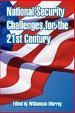 National Security Challenges for the 21st Century, , 1410218929