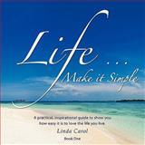 Life, Linda Carol, 1438968922