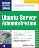 Ubuntu Server Administration, Jang, Michael, 0071598928