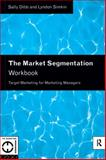 The Market Segmentation : Target Marketing for Marketing Managers, Dibb, Sally and Simkin, Lyndon, 0415118921