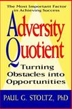 Adversity Quotient, Paul G. Stoltz, 0471178926