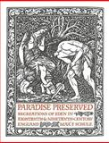 Paradise Preserved : Recreations in Eden in Eighteenth- and Nineteenth-Century England, Schulz, Max F., 0521118921