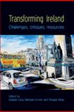 Transforming Ireland : Challenges, Critiques, Resources, , 071907892X