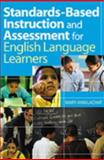 Standards-Based Instruction and Assessment for English Language Learners, Lachat, Mary Ann, 0761938923