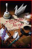 Amorous Things, Kody Boye, 1479308927