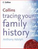Tracing Your Family History, Anthony Adolph, 0007158920