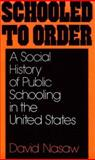 Schooled to Order 9780195028928