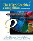 The Latex Graphics Companion, Goossens, Michel and Mittelbach, Frank, 0321508920