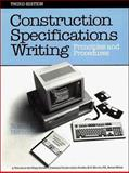 Construction Specifications Writing : Principles and Procedures, Rosen, Harold J. and Heineman, Tom, 0471618926