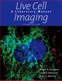 Live Cell Imaging, Goldman, Robert, 0879698926