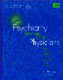 Psychiatry for Primary Care Physicians, Goldman, Larry S. and Wise, Thomas N., 0899708927