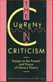 The Current in Criticism : Essays on the Present and Future of Literary Theory, Koelb, Clayton and Lokke, Virgil L., 091119892X