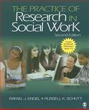 The Practice of Research in Social Work, Engel, Rafael J. and Schutt, Russell K., 1412968925
