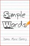 Simple Words, Donna Marie Gentry, 1605638927