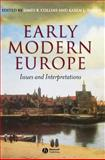 Early Modern Europe : Issues and Interpretations, , 0631228926