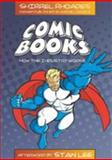 Comic Books : How the Industry Works, Rhoades, Shirrel, 0820488925