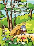 Orienteering Made Simple : An Instructional Handbook, Kelly, Nancy, 1414008929