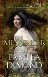 The Messenger, Pamela DuMond, 148003892X