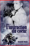 L' instruction du Coeur 1, christelle christelle morize, 1492228923