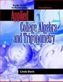 Applied College Algebra and Trigonometry, Davis, Linda, 0130938939