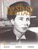 The Western Heritage : Teaching and Learning Classroom Edition, Volume 2 (since 1648), Kagan, Donald and Turner, Frank M., 0205728936