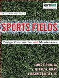 Sports Fields : Design, Construction, and Maintenance, Puhalla, Jim and Krans, Jeffrey V., 0470438932
