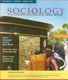 Sociology : Your Compass for a New World, Brym, Robert J. and Lie, John, 0495598933